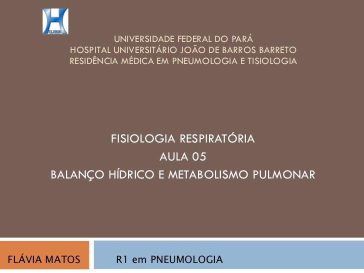 Aula 05 de fisiologia   balanço e metabolismo