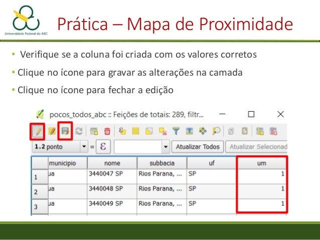 """Prática – Mapa de Proximidade • Duplo clique na camada, aba """"Estilo"""" •Tipo de Renderização: """"Banda simples- falsa-cor"""" • C..."""