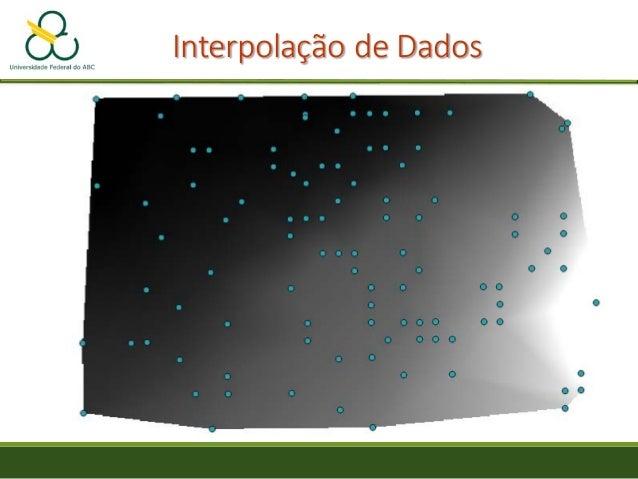 Prática de Interpolação Superfícies de Tendência por Regressão Polinomial • Menu Processar -> Caixa de Ferramentas • SAGA ...