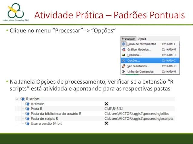 """Atividade Prática – Padrões Pontuais • Na janela """"Obter scripts e modelos"""", vá em """"Não Instalados"""", marque a função """"G fun..."""