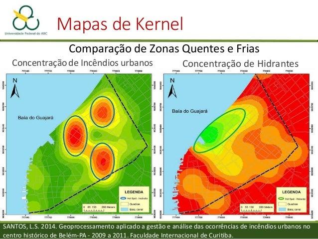 Mapas de Kernel Tipos de resposta mapeada • Densidade:  focos de queimada / km2 • Probabilidade:  chance (%) da leoa Tat...