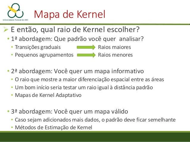 Estimação de Kernel Validação Cruzada: Escolher a distância H que minimize: onde ĝ−1 ( si ) é a estimativa de g( si ) cons...