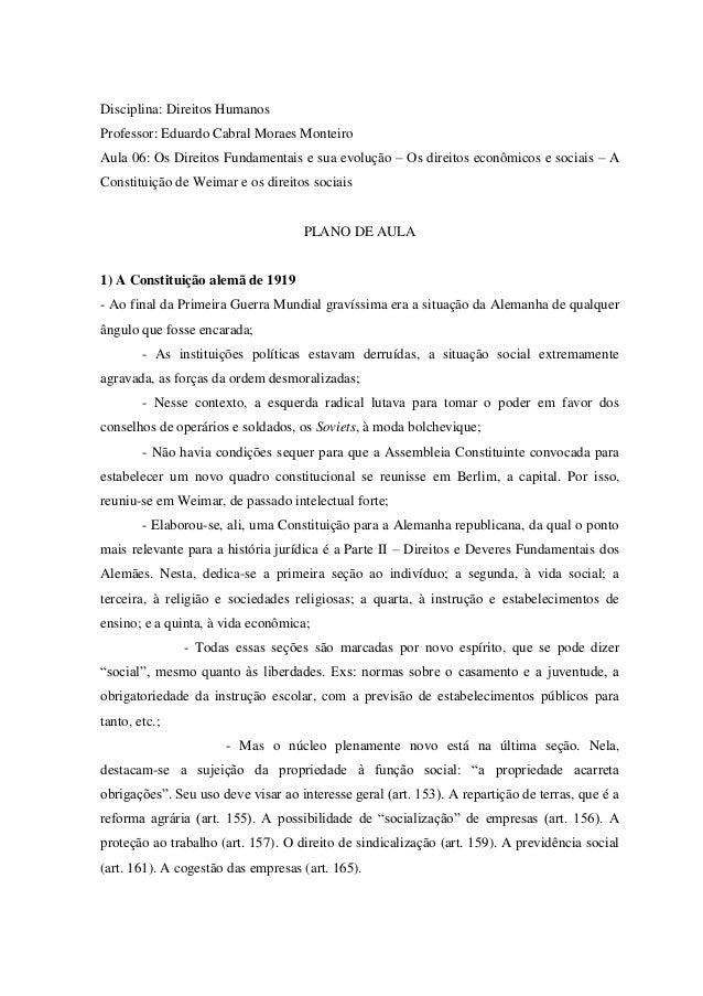 Disciplina: Direitos HumanosProfessor: Eduardo Cabral Moraes MonteiroAula 06: Os Direitos Fundamentais e sua evolução – Os...