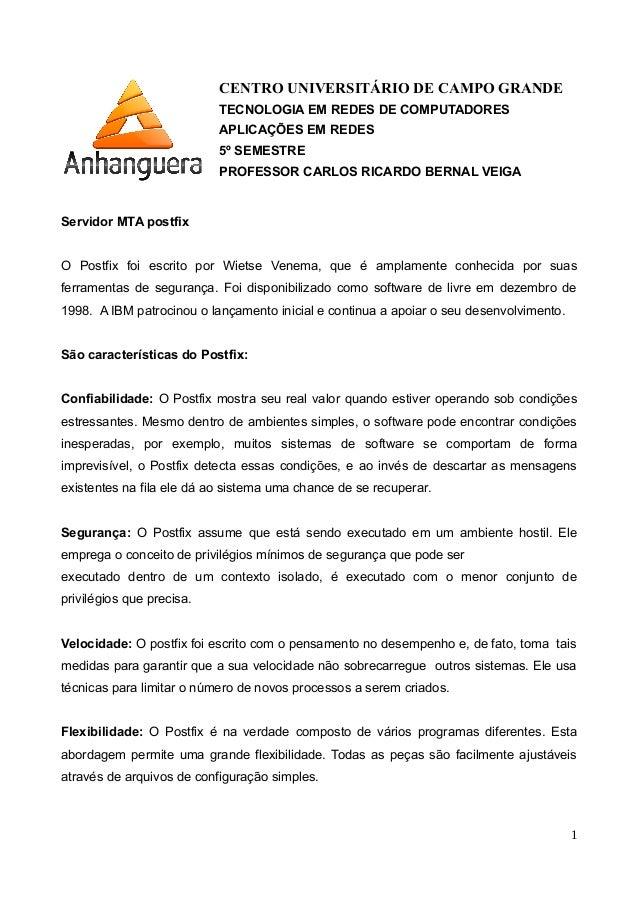CENTRO UNIVERSITÁRIO DE CAMPO GRANDE TECNOLOGIA EM REDES DE COMPUTADORES APLICAÇÕES EM REDES 5º SEMESTRE PROFESSOR CARLOS ...
