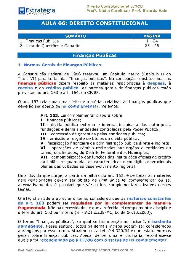 EstratégiaC O N C U R S O S ^ Direito Constitucional p/TCU Profa. Nádia Carolina / Prof. Ricardo Vale AULA 06: DIREITO CON...