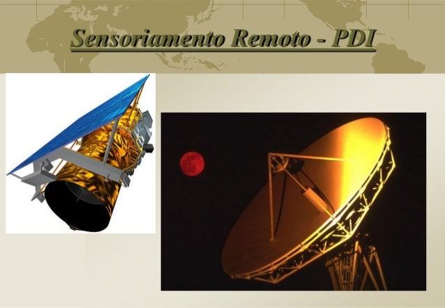 Sensoriamento Remoto - PDI