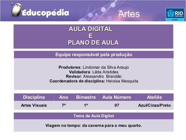 Artes                           AULA DIGITAL                                E                           PLANO DE AULA     ...