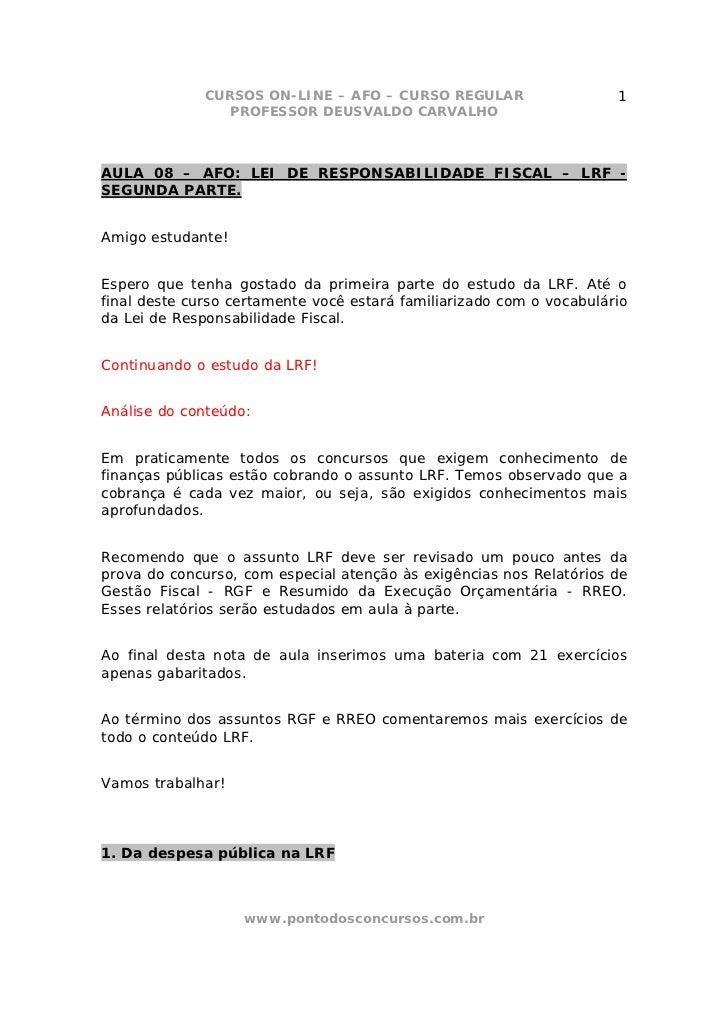 CURSOS ON-LINE – AFO – CURSO REGULAR                    1                 PROFESSOR DEUSVALDO CARVALHOAULA 08 – AFO: LEI D...