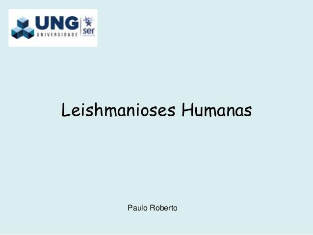 Leishmanioses Humanas Paulo Roberto