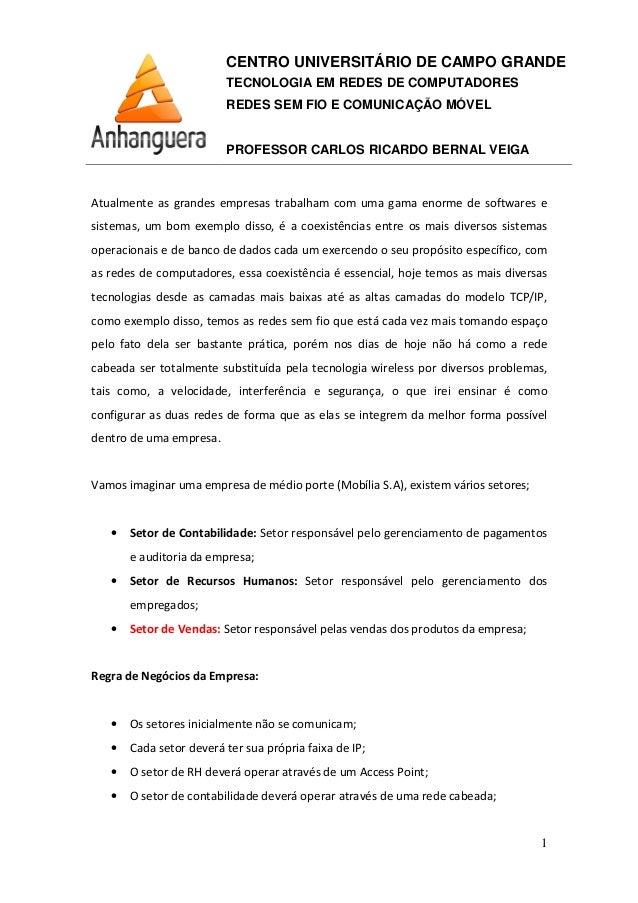 CENTRO UNIVERSITÁRIO DE CAMPO GRANDE TECNOLOGIA EM REDES DE COMPUTADORES REDES SEM FIO E COMUNICAÇÃO MÓVEL PROFESSOR CARLO...
