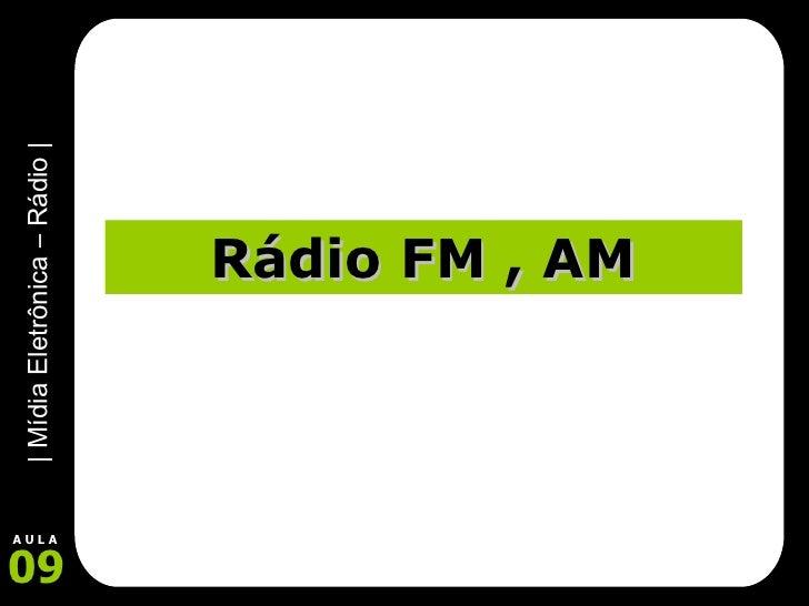 Rádio FM , AM