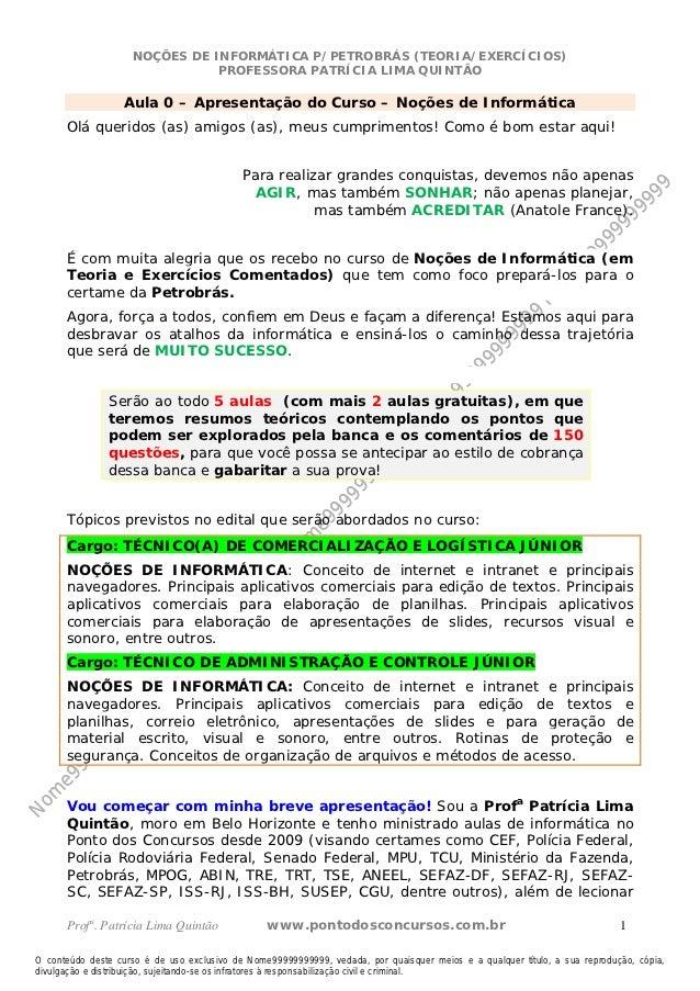Nome99999999999                      NOÇÕES DE INFORMÁTICA P/PETROBRÁS (TEORIA/EXERCÍCIOS)                                ...
