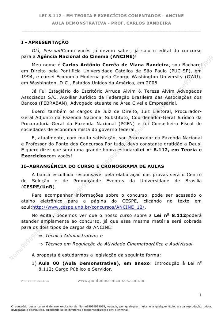 Nome99999999999                     LEI 8.112 - EM TEORIA E EXERCÍCIOS COMENTADOS - ANCINE                  AULA DEMONSTRA...