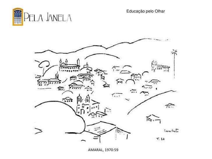 Educação pelo OlharAMARAL, 1970:59