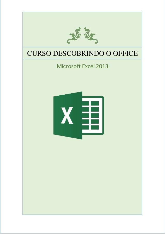 CURSO DESCOBRINDO O OFFICEMicrosoft Excel 2013