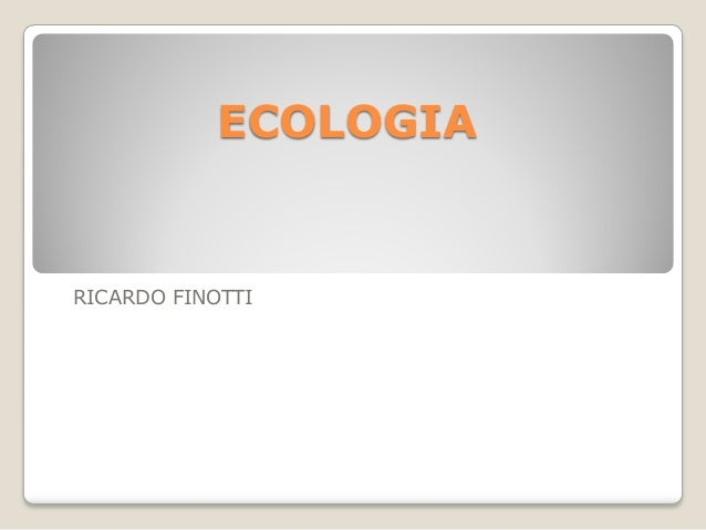 ECOLOGIA RICARDO FINOTTI