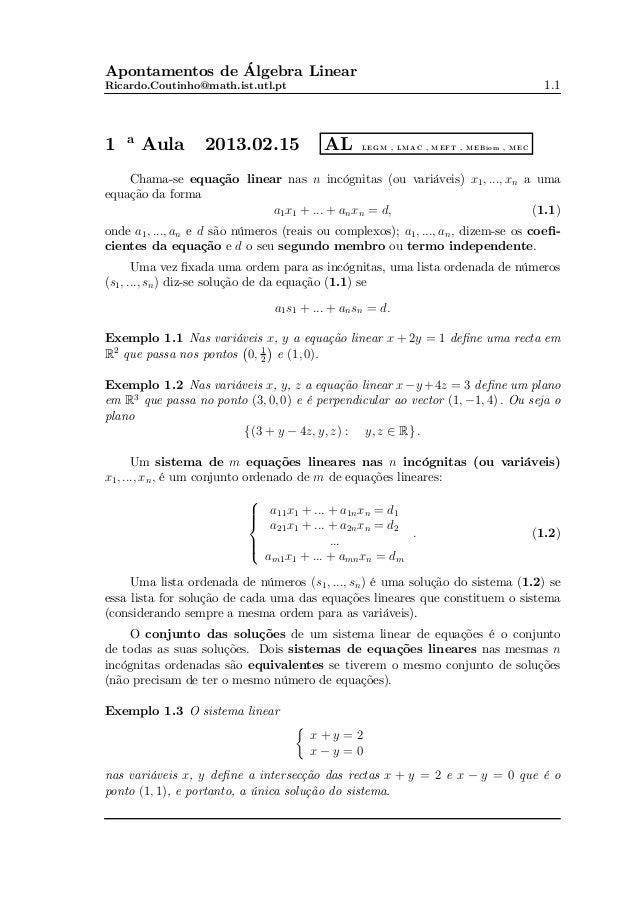 Apontamentos de Álgebra Linear Ricardo.Coutinho@math.ist.utl.pt  1  a  Aula  2013.02.15  AL  1.1  L E G M , L M A C , M E ...