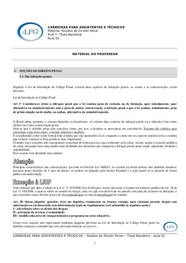 CARREIRAS PARA ASSISTENTES E TÉCNICOS – Noções de Direito Penal – Thaís Bandeira - Aula 01 1 CARREIRAS PARA ASSISTENTES E ...