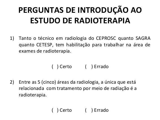 8097ec2c1607d RADIOTERAPIA  PERGUNTAS E RESPOSTAS