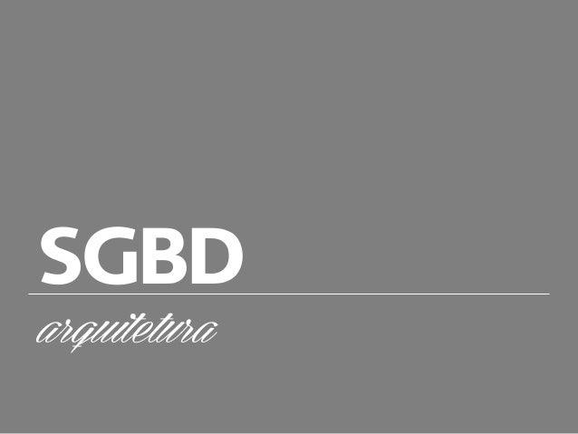 SGBD arquitetura