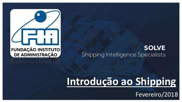 Introdução ao Shipping Fevereiro/2018