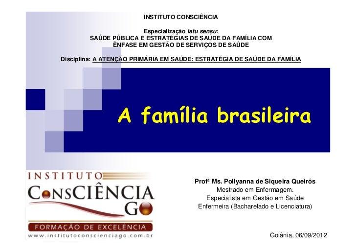 INSTITUTO CONSCIÊNCIA                       Especialização latu sensu:        SAÚDE PÚBLICA E ESTRATÉGIAS DE SAÚDE DA FAMÍ...