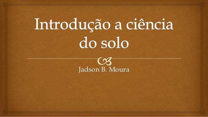 Jadson B. Moura