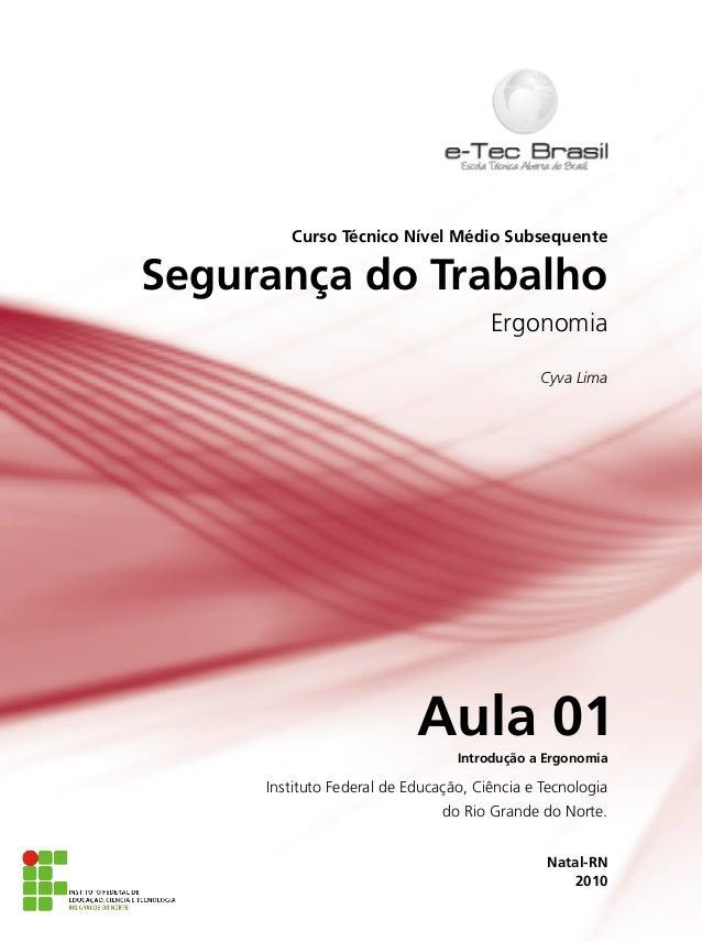 Curso Técnico Nível Médio SubsequenteSegurança do Trabalho                                      Ergonomia                 ...