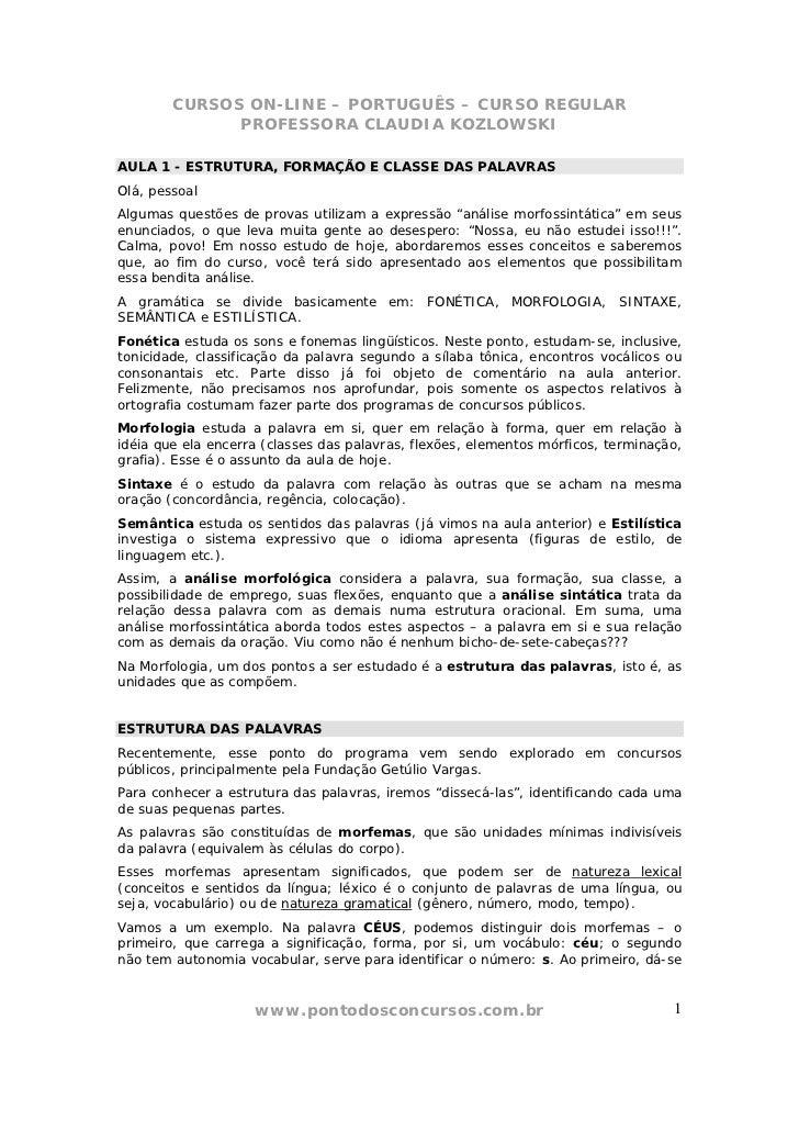CURSOS ON-LINE – PORTUGUÊS – CURSO REGULAR              PROFESSORA CLAUDIA KOZLOWSKIAULA 1 - ESTRUTURA, FORMAÇÃO E CLASSE ...