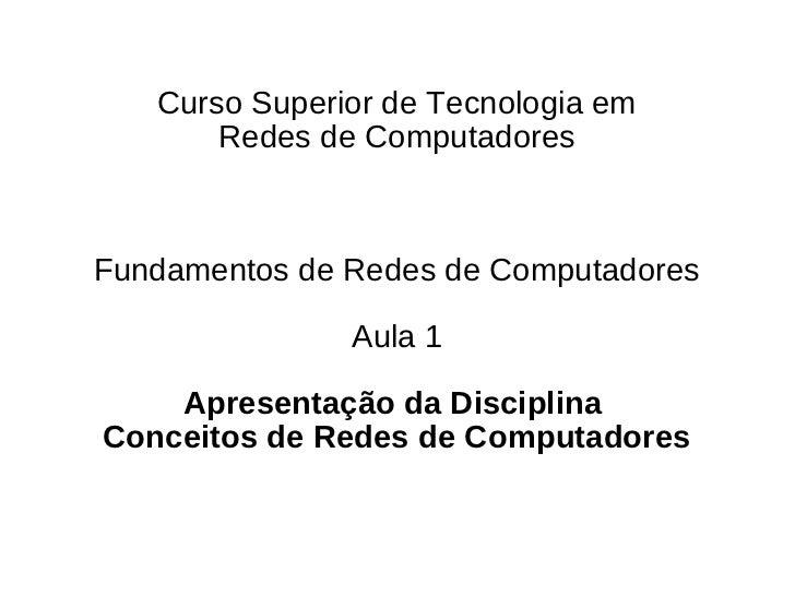 Aula 1   fundamentos de redes de computadores