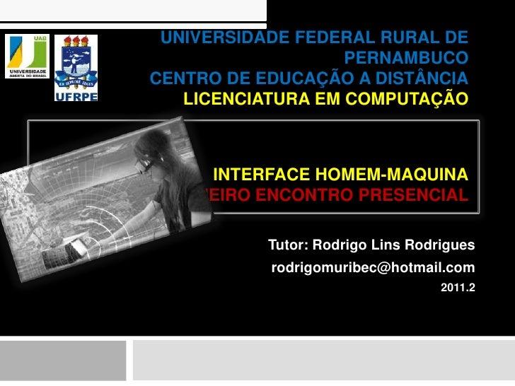 UNIVERSIDADE FEDERAL RURAL DE                   PERNAMBUCOCENTRO DE EDUCAÇÃO A DISTÂNCIA   LICENCIATURA EM COMPUTAÇÃO     ...