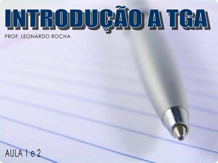 Introdução à TGA - Aula 1