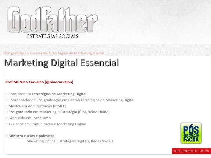 Prof Ms Nino Carvalho (@ninocarvalho) :: Consultor em  Estratégias de Marketing Digital :: Coordenador da Pós-graduação em...
