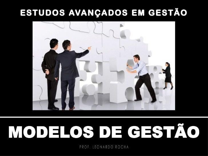Aula 1 - Modelos de Gestão