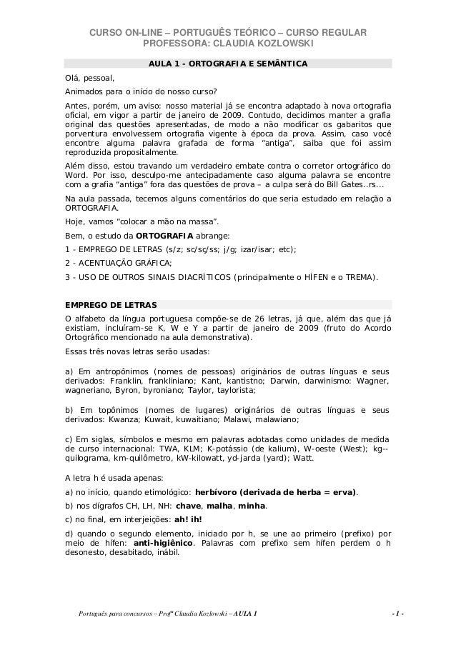 CURSO ON-LINE – PORTUGUÊS TEÓRICO – CURSO REGULAR PROFESSORA: CLAUDIA KOZLOWSKI Português para concursos – Profª Claudia K...