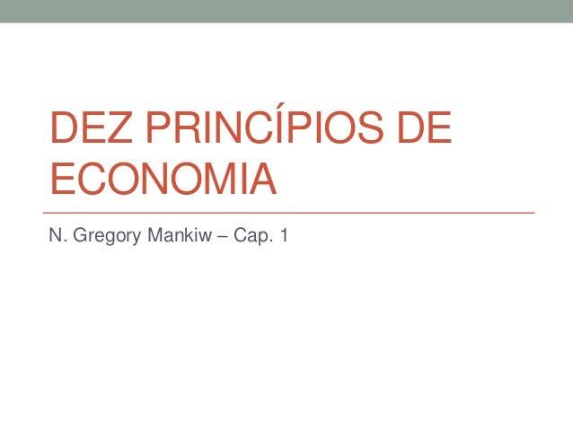 Aula 1   princípios da economia Slide 3