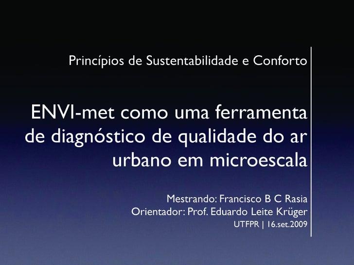 Princípios de Sustentabilidade e Conforto    ENVI-met como uma ferramenta de diagnóstico de qualidade do ar           urba...