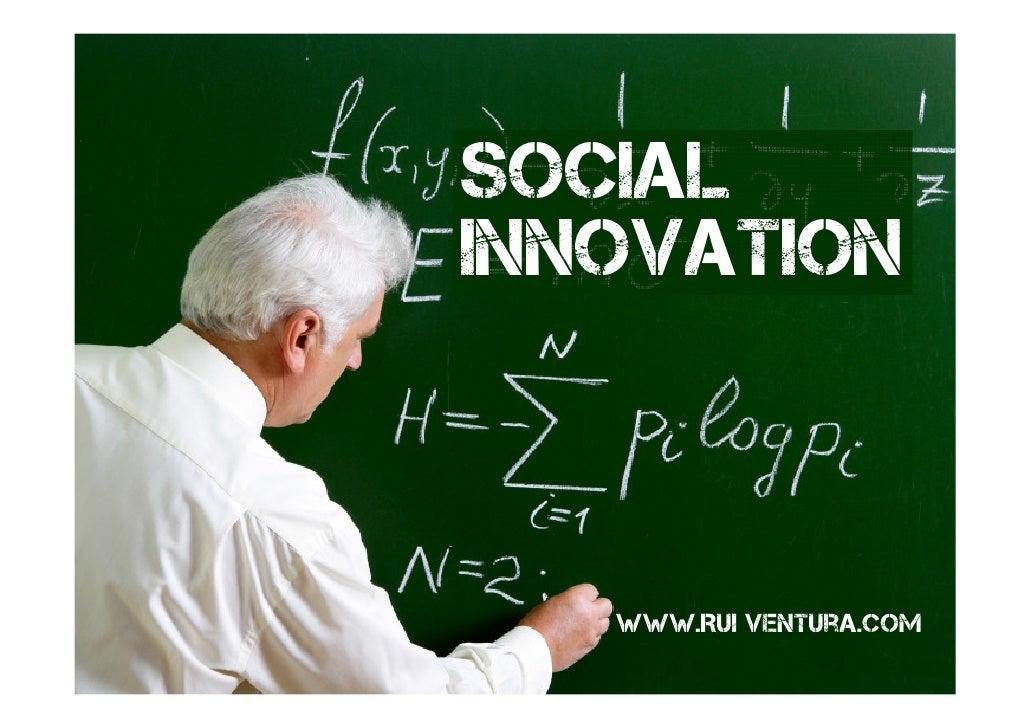 SOCIAL INNOVATION       www.Rui ventura.com