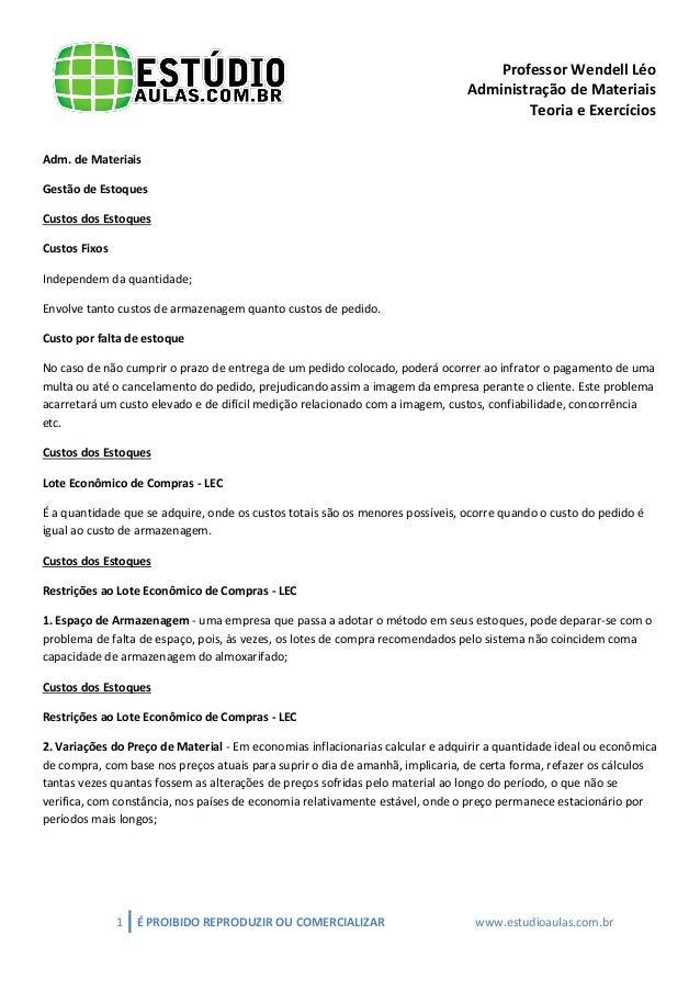 Professor Wendell Léo Administração de Materiais Teoria e Exercícios Adm. de Materiais Gestão de Estoques Custos dos Estoq...