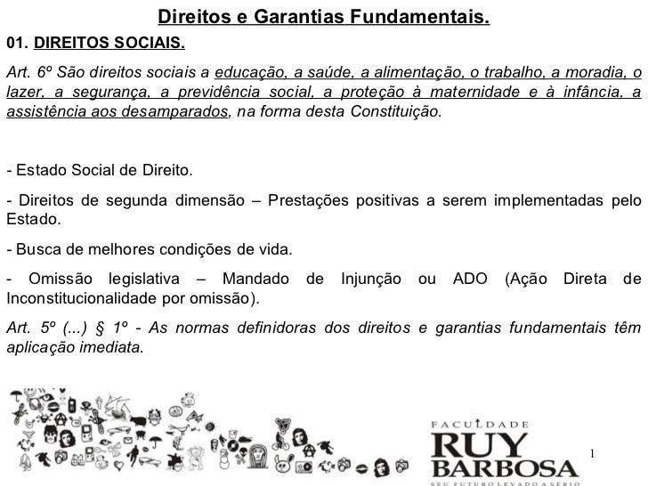 Direitos e Garantias Fundamentais.01. DIREITOS SOCIAIS.Art. 6º São direitos  sociais ... bdf599acda