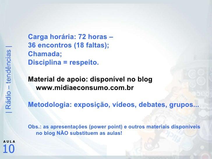 Aula 10 4 rpan_2010_2 Slide 3