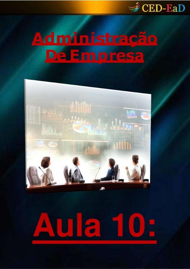 Administração De Empresa Aula 10: