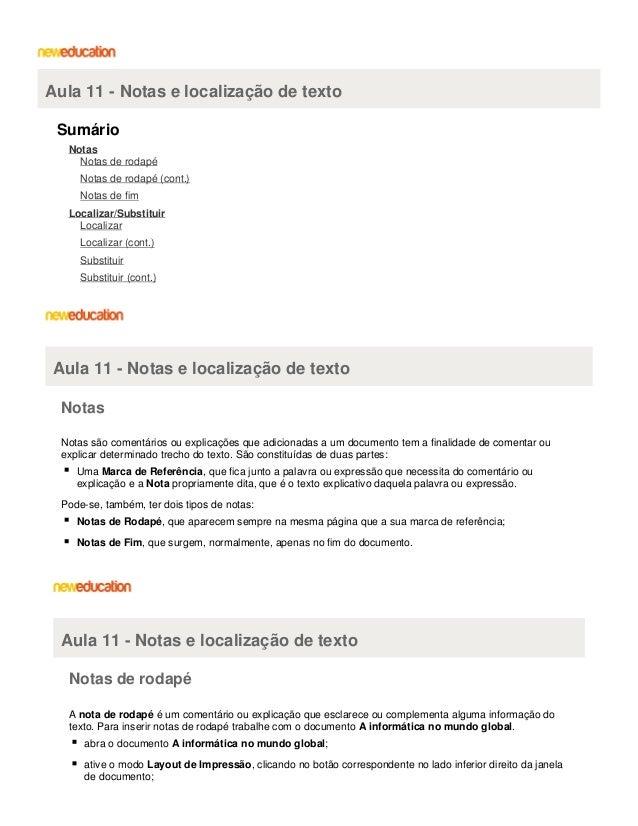 Aula 11 - Notas e localização de texto Sumário Notas Notas de rodapé Notas de rodapé (cont.) Notas de fim Localizar/Substi...