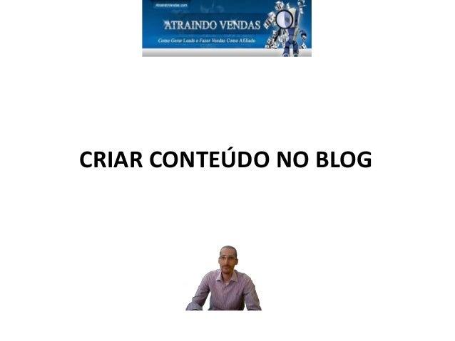 CRIAR CONTEÚDO NO BLOG