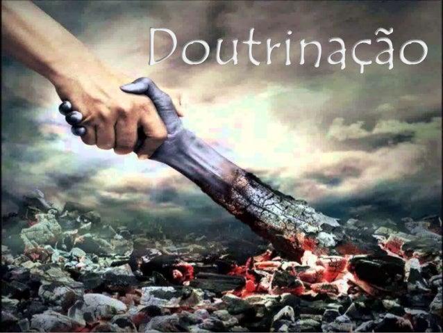 Doutrinar é argumentar com lógica e com base no Evangelho, demonstrar que as atitudes incorretas prejudicam principalmente...