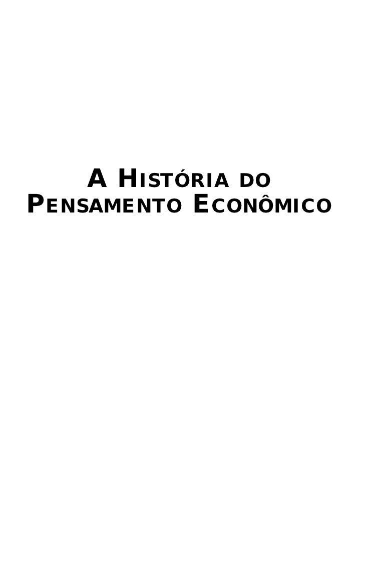 A HISTÓRIA DOPENSAMENTO ECONÔMICO