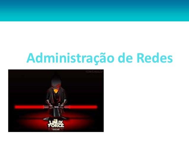 Administração de Redes Jorge Ávila Linux/Servidores Linux