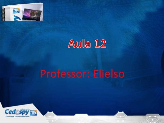 Professor: Elielso