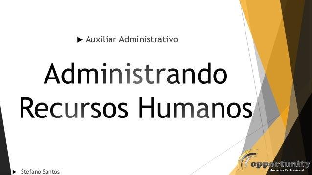 Stefano Santos Auxiliar Administrativo