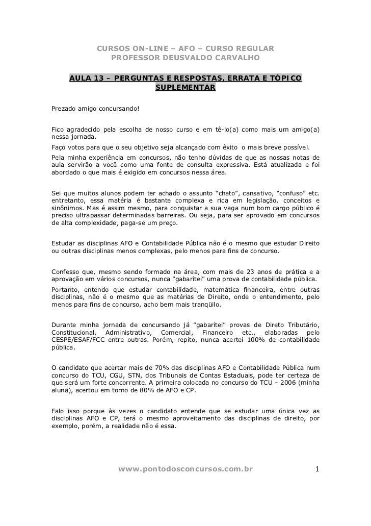 CURSOS ON-LINE – AFO – CURSO REGULAR                 PROFESSOR DEUSVALDO CARVALHO     AULA 13 – PERGUNTAS E RESPOSTAS, ERR...